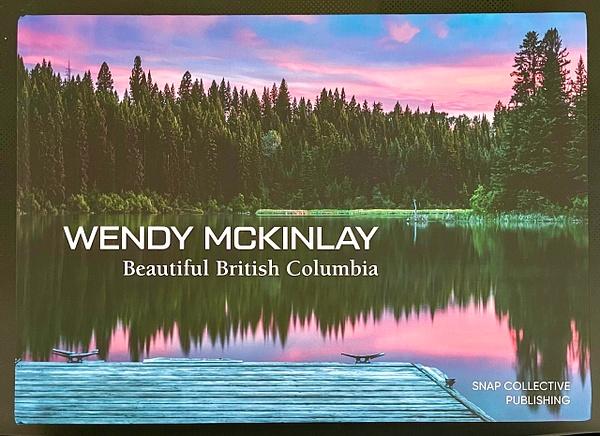 Beautiful British Columbia - Books - McKinlayPhoto